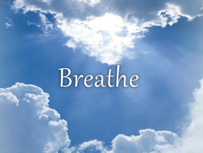 Breathe (You Have To!)